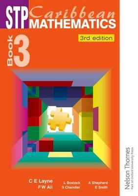 STP Caribbean Maths Book 3 by Linda Bostock, Sue Chandler, C. E. Layne, Fayad W. Ali
