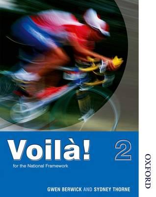 Voila! 2 Higher Student's Book by Gwen Berwick, Sydney Thorne