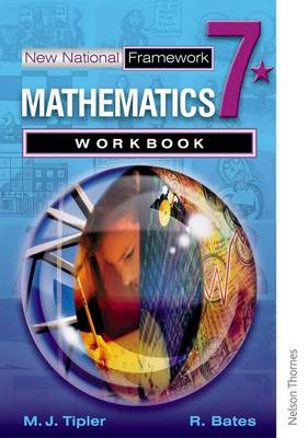 New National Framework Mathematics 7* Workbook by Maryanne Tipler, Rachel Bates
