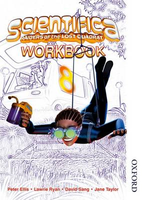 Scientifica Workbook 8 by Lawrie Ryan, David Sang, Peter Ellis