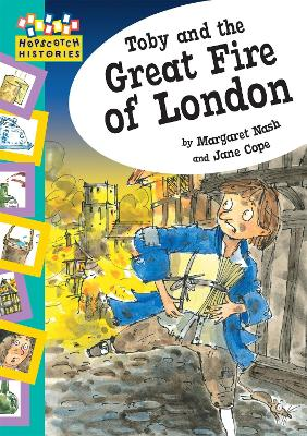 Hopscotch: Histories: Toby and The Great Fire Of London by Margaret Nash