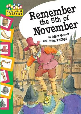 Hopscotch Histories: Remember the 5th November by Mick Gowar