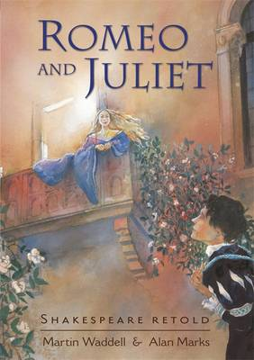 Shakespeare Retold: Romeo and Juliet by William Shakespeare, Martin Waddell