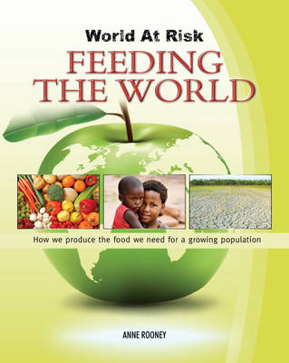 Feeding the World by Anne Rooney
