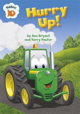 Tiddlers: Hurry Up by Ann Bryant