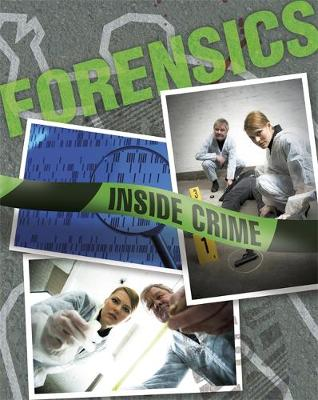 Inside Crime: Forensics by Colin Hynson