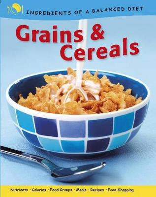 Grains and Cereals by Rachel Eugster