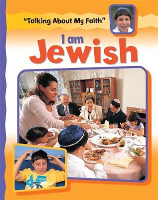 Talking About My Faith: I Am Jewish by Cath Senker