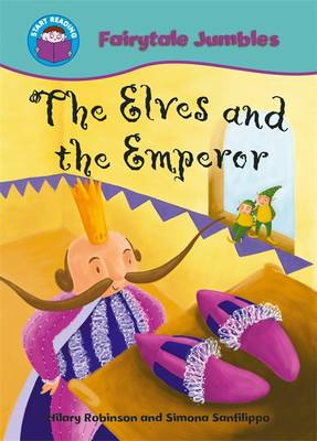 Start Reading: Fairytale Jumbles: The Elves and the Emperor by Hilary Robinson