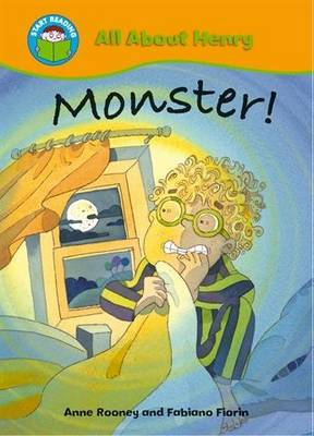 Start Reading: All About Henry: Monster! by Anne Rooney