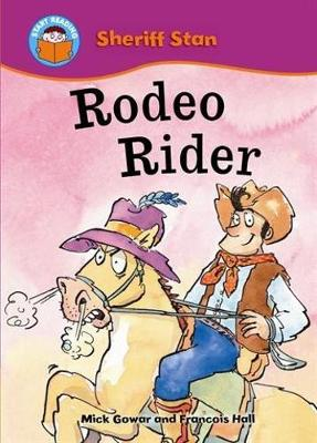 Start Reading: Sheriff Stan: Rodeo Rider by Mick Gowar