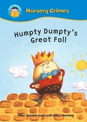 Start Reading: Nursery Crimes: Humpty Dumpty's Great Fall by Alan Durant
