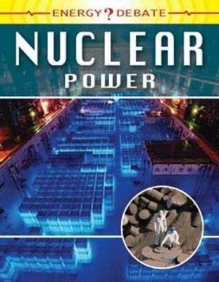 Energy Debate: Nuclear Power by Ewan McLeish
