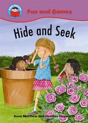 Start Reading: Fun and Games: Hide and Seek by Anna Matthew