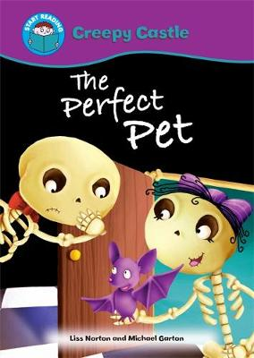 Start Reading: Creepy Castle: The Perfect Pet by Liss Norton