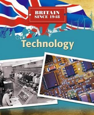 Britain Since 1948: Technology by Neil Champion, Neil Tonge