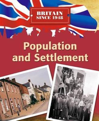 Britain Since 1948: Population by Peter Hepplewhite