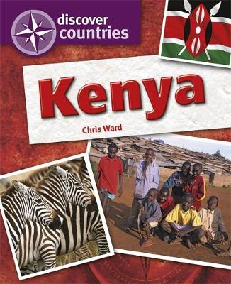 Discover Countries: Kenya by Paul Harrison, Chris Ward