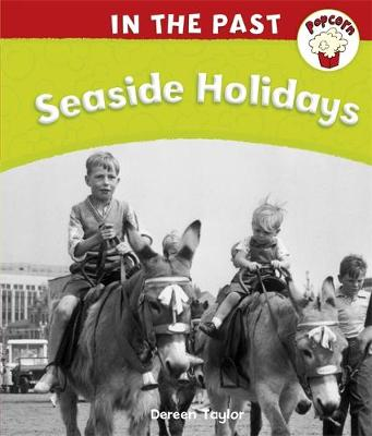 Popcorn: In The Past: Seaside Holidays by Dereen Taylor