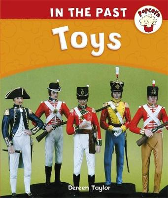 Popcorn: In The Past: Toys by Dereen Taylor