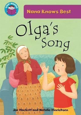 Start Reading: Nana Knows Best: Olga's Song by Joe Hackett