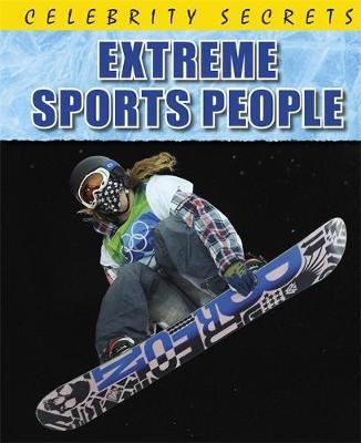 Celebrity Secrets: Extreme Sports People by Paul Mason