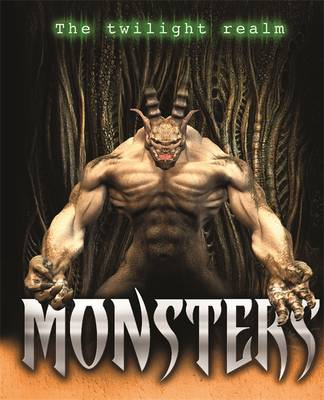 Twilight Realm: Monsters by Jim Pipe