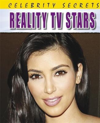 Celebrity Secrets: Reality TV Stars by Adam Sutherland