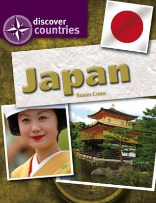 Discover Countries: Japan by Susan Crean