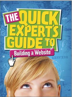 Quick Expert's Guide: Building a Website by Chris Martin