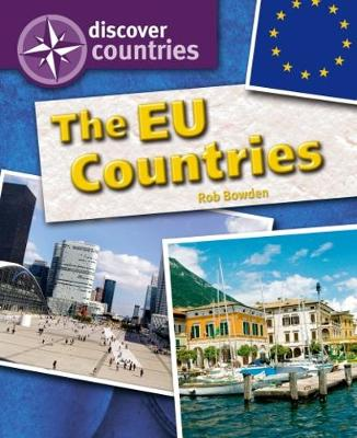Discover Countries: The EU Countries by Rob Bowden