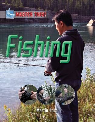 Master This: Fishing by Martin Ford