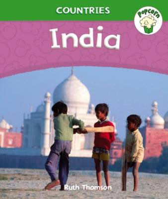 Popcorn: Countries: India by Ruth Thomson