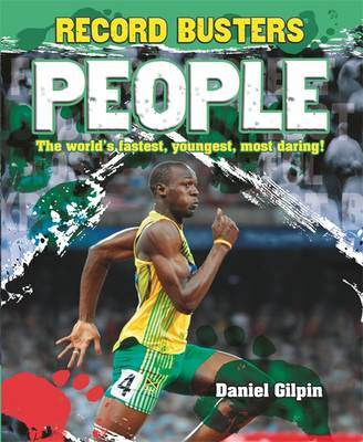 Record Busters: People by Daniel Gilpin