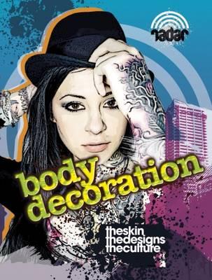Radar: Art on the Street: Body Decoration by Adam Sutherland