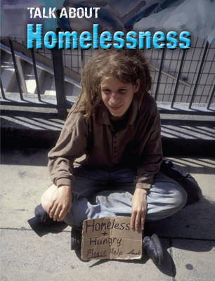 Talk About: Homelessness by Kaye Stearman