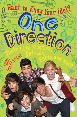 Want to Know Your Idol?: One Direction by Kay Barnham
