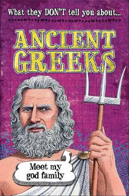What They Don't Tell You About: Ancient Greeks by Robert Fowke