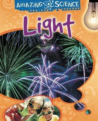 Amazing Science: Light by Sally Hewitt