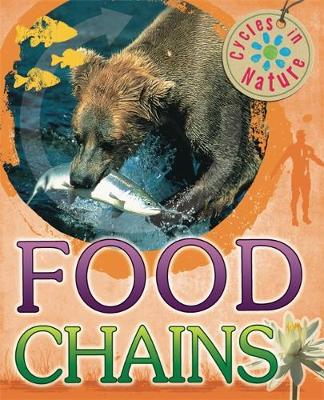 Cycles in Nature: Food Chains by Theresa Greenaway