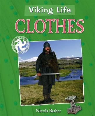 Viking Life: Clothes by Liz Gogerly