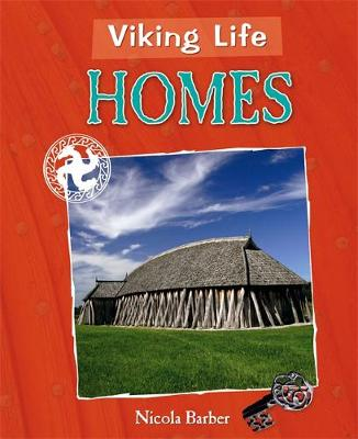 Viking Life: Homes by Liz Gogerly
