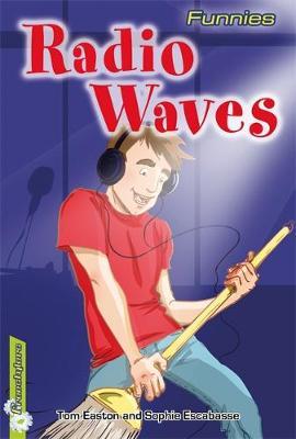 Freestylers: Funnies: Radio Waves by Tom Easton