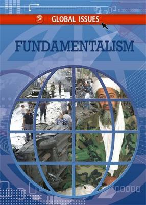Global Issues: Fundamentalism by Sean Connolly