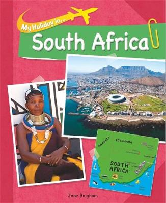 My Holiday In: South Africa by Jane Bingham