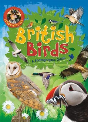Nature Detective: British Birds by Victoria Munson