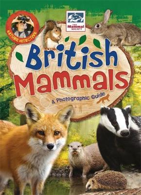 Nature Detective: British Mammals by Victoria Munson