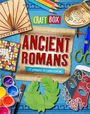 Craft Box: Ancient Romans by Jillian Powell