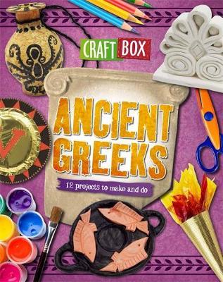 Craft Box: Ancient Greeks by Jillian Powell