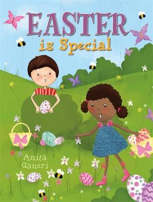 Special: Easter is Special by Anita Ganeri